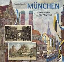 München in Bildpostkarten von 1887 bis 1930