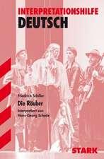 Die Räuber. Interpretationshilfe Deutsch