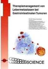 Therapiemanagement von Lebermetastasen bei gastrointestinalen Tumoren