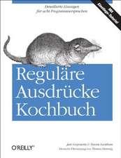 Reguläre Ausdrücke Kochbuch