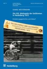 Die XXI. Weltspiele der Gelähmten in Heidelberg 1972