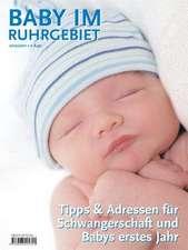Baby im Ruhrgebiet 2010/2011
