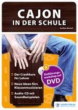 Cajon in der Schule: Heft mit Audio-CD und DVD