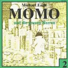 Momo 2 und die grauen Herren. CD