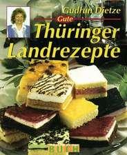 Gute Thüringer Landrezepte