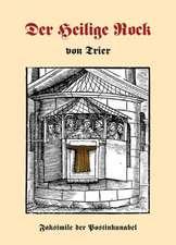 Der heilige Rock von Trier