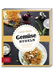 Just delicious - Gemüsenudeln