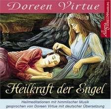 Die Heilkraft der Engel. CD