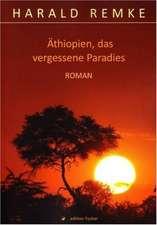 Äthiopien, das vergessene Paradies