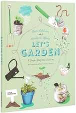 Let's Garden: De la 8 ani