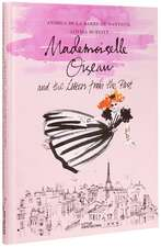 Mademoiselle Oiseau and the Letters from the Past: 8-12 ani