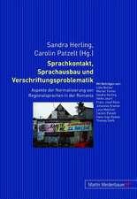 Sprachkontakt, Sprachausbau Und Verschriftungsproblematik:  Aspekte Der Normalisierung Von Regionalsprachen in Der Romania