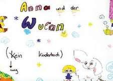 Anna und der Wulian