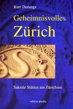 Geheimnisvolles Zürich