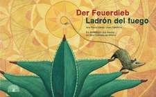 Der Feuerdieb / Ladrón del Fuego