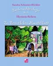 Zu Besuch bei Mantelbart. Zauberwaldtrilogie, Band 1