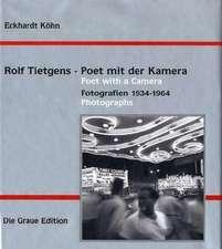 Rolf Tietgens - Poet mit der Kamera