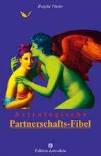 Astrologische Partnerschafts-Fibel
