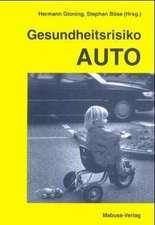 Gesundheitsrisiko Auto