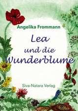 Lea und die Wunderblume