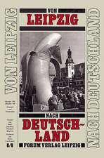 Von Leipzig nach Deutschland