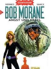 Bob Morane 03. Angst und Nebel