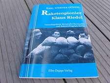 Raketenpionier Klaus Riedel