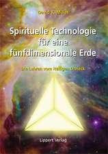 Spirituelle Technologie für eine fünfdimensionale Erde
