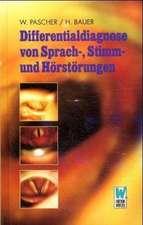 Differentialdiagnose von Sprach-, Stimm- und Hörstörungen