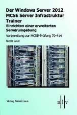 Der Windows Server 2012 MCSE Server Infrastruktur Trainer