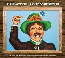 Das Bayerische Tapfere Schneiderlein