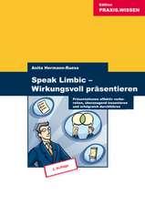 Speak Limbic! Wirkungsvoll präsentieren