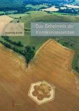 Das Geheimnis der Kornkreisessenzen