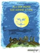 Als der Mond die Sonne stahl