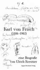 Karl von Frisch (1886-1982)
