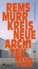 Neue Architektur. Rems-Murr-Kreis