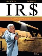 I.R.$ 13. Yamashitas Gold
