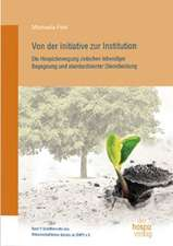 Von der Initiative zur Institution