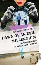 Dawn of an Evil Millennium