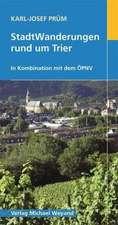 StadtWanderungen rund um Trier