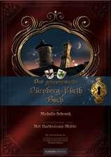 Das geheimnisvolle Nürnberg Fürth Buch