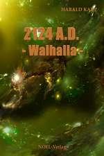 2124 A.D. Walhalla