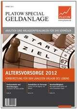 Altersvorsorge 2012: Vorbereitung für den längsten Urlaub des Lebens