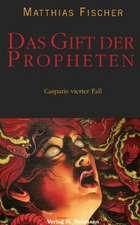 Das Gift der Propheten