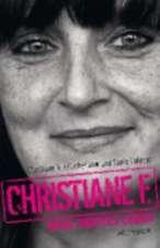 Christiane F. - Mein zweites Leben