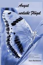 Angst Verleiht Fluegel