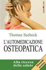 L'Automedicazione Osteopatica