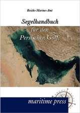 Segelhandbuch für den Persischen Golf.
