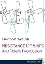 Resistance of Ships and Screw Propulsion