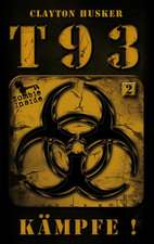 T93, Band 2: Kämpfe!